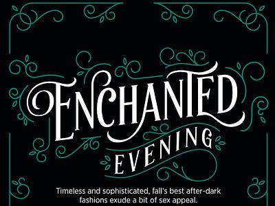 Enchanted Evening editorial elegant ornamental ornament enchanted black green typography type