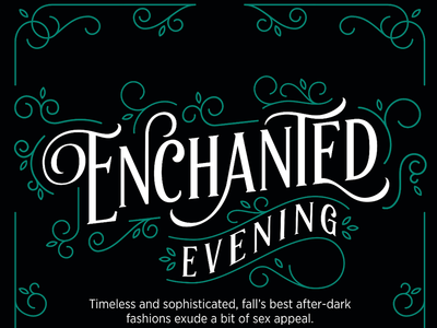 Enchanted Evening editorial elegant ornamental ornament enchanted black green typography type