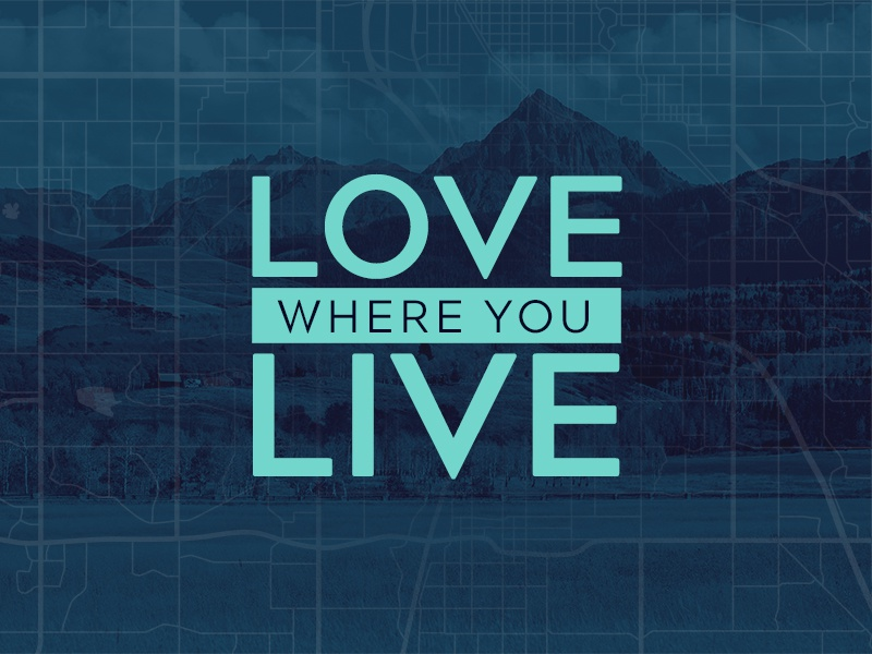 Love Where You Live Series sermon series art series art
