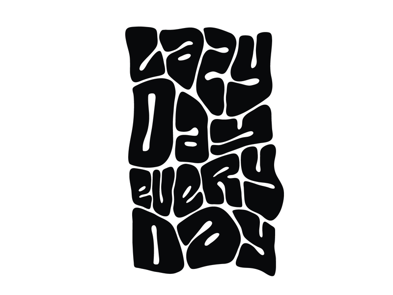Lazy day everyday handwritten handlettering type customtype calligraphy typography logo logotype typemate lettering