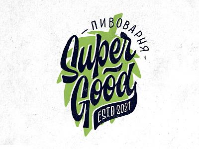 Super Good #2 branding beer brewery customtype calligraphy logotype typography logo typemate lettering