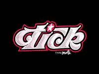 Tick Style