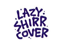 Lazy Shirr Cover