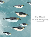 | The march of the penguins |