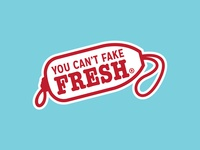 You Can't Fake Fresh Tagline Graphic