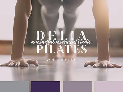 Delia Pilates Whitefish branding logo design rebrand pilates studio