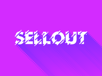 Sellout Type Experiment
