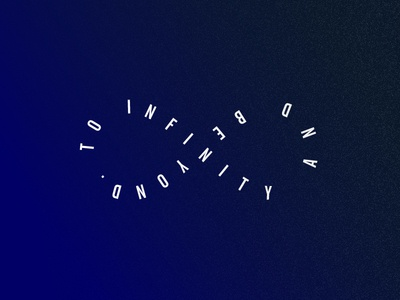 To infinity and beyond. toy story buzz lightyear quote buzz texture gradient typography type