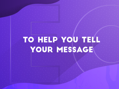 Tell your message