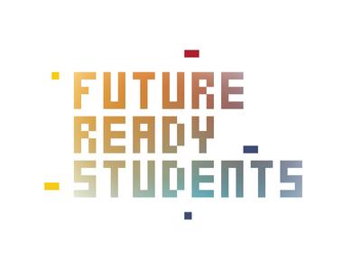 Future Ready Students