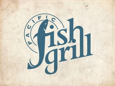 Pacific Fish Grill By Jerron Ames Dribbble Dribbble