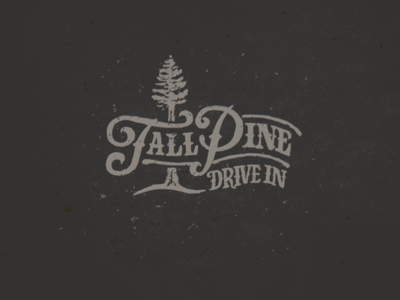 Tall Pine Drive In