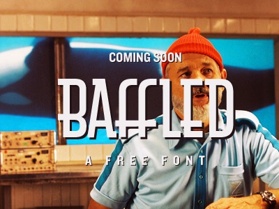 Baffled - Free Font Coming Soon baffled free font type typography display typeface type face download