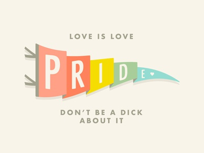 It's that simple, folks. type typography logo illustration illustrator flat lgbtq lgbt ally pridemonth simple pennant vintage pride banner flag
