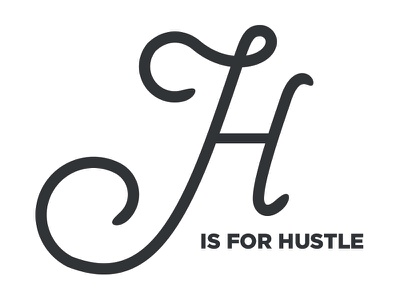 """""""H"""" is for hustle vector sfxo typography letter hand lettering"""