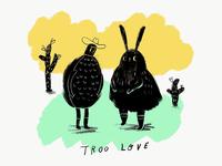 Troo Love