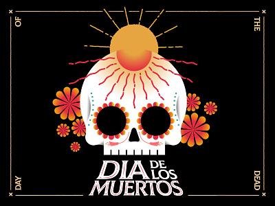 ______ of the Dead dead halloween skull dia de los muertos day of the dead typography illustration
