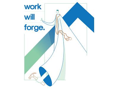 Work Will Forge work poster design graphic design design illustration