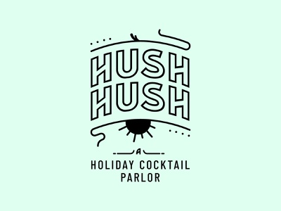 HUSHHUSH drinks bar cocktail typography branding logo logo design