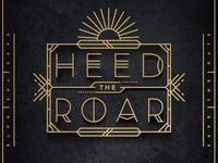 Heed the Roar