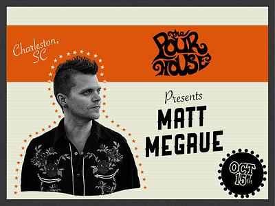 Matt Megrue Tour Postcard music pour house south carolina charleston show poster matt megrue