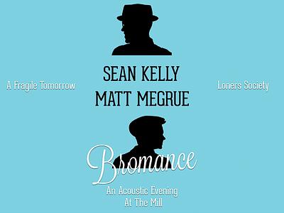 Bromance - Acoustic Show bands music show dates tour poster