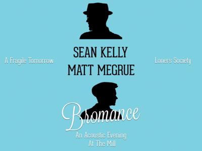Bromance - Acoustic Show