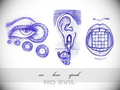 see, hear, speak no evil