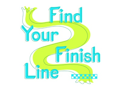 Find Your Finish Line finish line vector typography illustrator