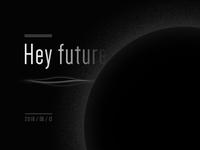Hey Future
