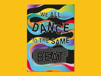 We All Dance to the Same Beat