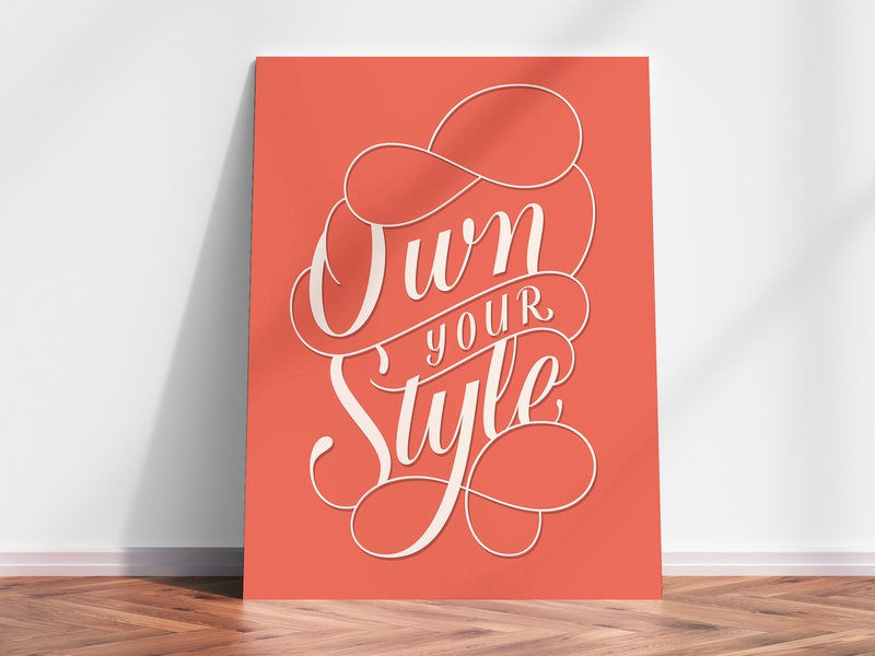 Own Your Style lettering artist postcard poster design goodtype own your style poster illustration typography lettering