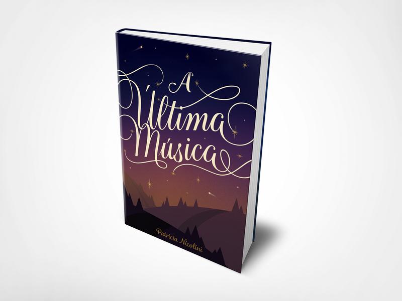 A Ultima Musica - Book Cover book cover design novel inspiration lettering artist digital book book book cover graphic design typography lettering