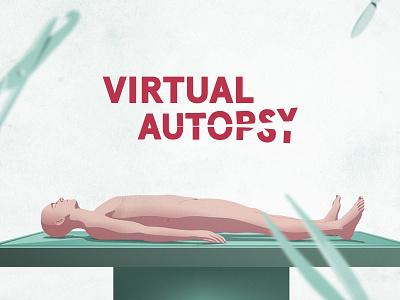 Autopsy digital experience interactive illu body death autopsy ui design vector illustration