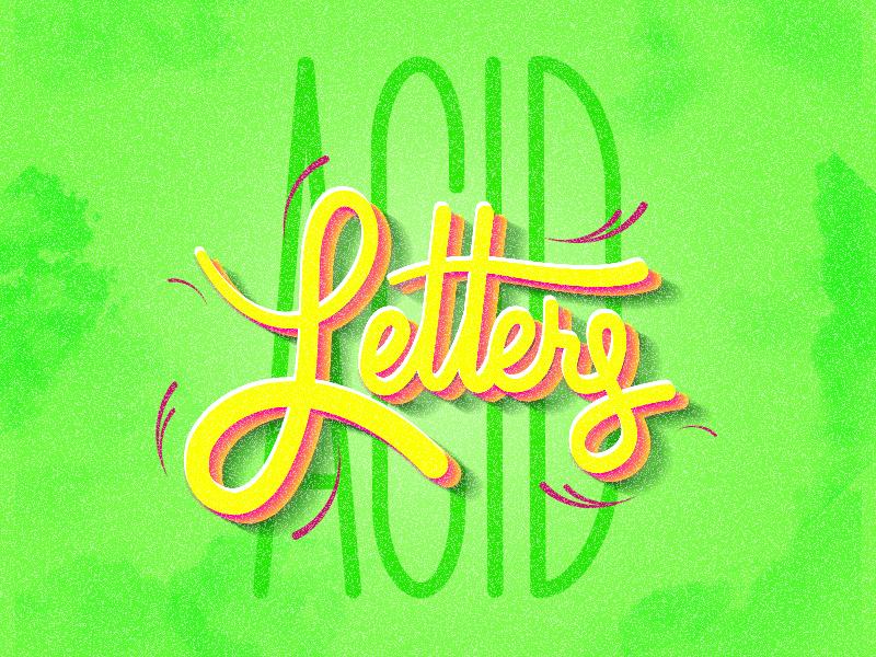 Acid Letters letters illustrator acidgreen acid typography vector brush lettering exercise design handwriting graphic