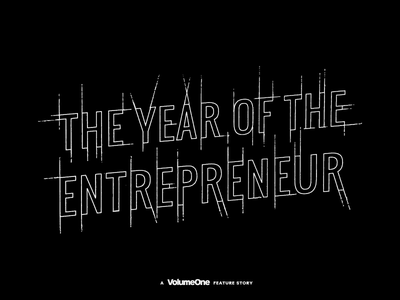 The Year of the Entrepreneur Editorial + Branding editorial layout editorial wisconsin eau claire magazine blueprint typography technical hand lettering lettering branding
