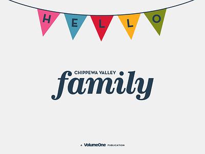 Chippewa Valley Family Art Direction + Branding playful family illustration typography wisconsin magazine editorial logo design logo branding