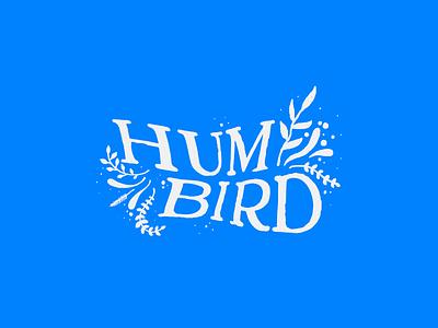 Humbird Logo illustration band music typography band logo logo flora nature hand lettering lettering branding