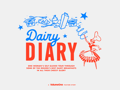 Dairy Diary Editorial + Branding wisconsin typography vintage cheesy lettering old school editorial layout editorial eau claire branding dairy
