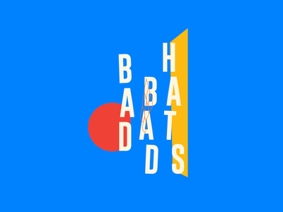 Bad Bad Hats Concept Art geometric vector minimalist poster music minneapolis indie rock illustration gig poster typography band
