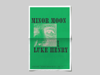 Minor Moon + Luke Henry Gig Poster