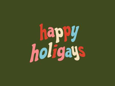 Happy Holigays Lettering, 2019