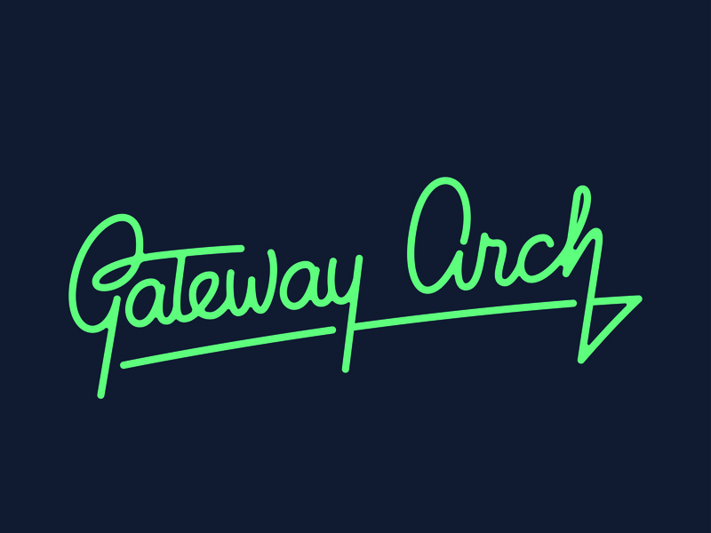 Gateway Arch Lettering typography type cursive national park gateway arch script hand lettering