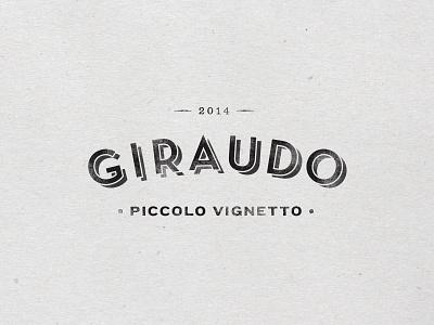 Giraudo Rough Draft shadow lettering logotype retro wordmark piccolo vignetto identity wine logo typography italian