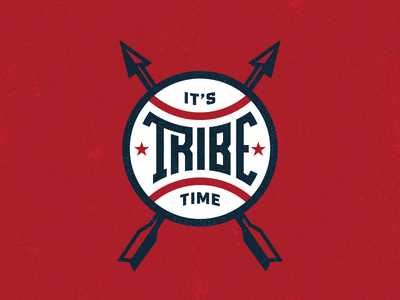 It's Tribe Time sports stars indians tribe arrows ohio cleveland baseball