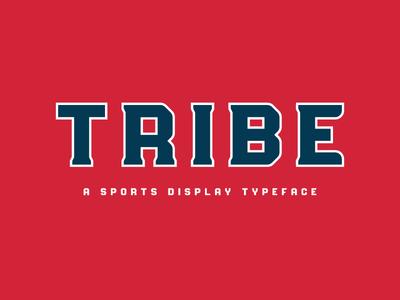 Tribe Font