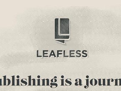 Vintage Leafless Treatment self publishing leafless beige grey cross hatch vintage woodcut old style logo