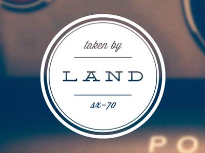Taken by land   sx 70 blog