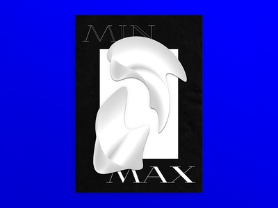 Min-Max black  white monotone yin-yang shape abstract type daily poster a day graphic poster monogram gradient layout type editorial print illustration digital typography design