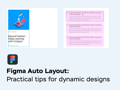 Auto Layout tips and tricks freebie blog dynamic design ui manual tricks tips figmadesign component design blog post design systems animation auto layout figma